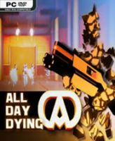 All Day Dying 英文免安装版